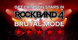 Rock Band 4 Brutal Mode