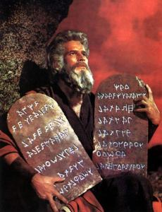 """Lo, here art thou Ten Commandments. Thou wonst believest thy sixth"""
