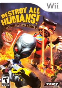 Destroy All Humans - Big Willy Unleashed