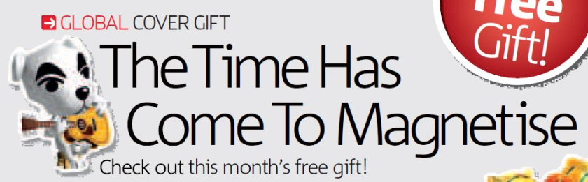 Issue 18 - That month's free gift was magnets. This is a reference to The Chemical Brothers' 'Galvanize'